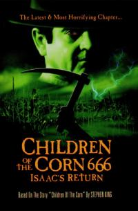 Children of the Corn 666: Isaac&#39s Return