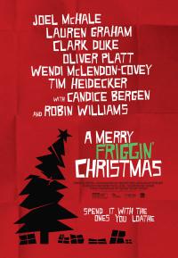 A Merry Friggin&#39 Christmas
