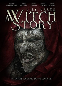 Lily Grace: A Witch Story
