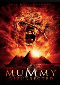The Mummy Resurrected