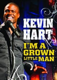 Kevin Hart: I&#39m a Grown Little Man