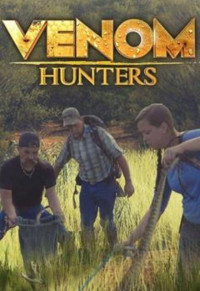 Venom Hunters Season 1