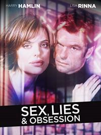Sex, Lies & Obsession