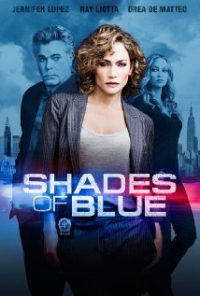 Shades of Blue Season 1