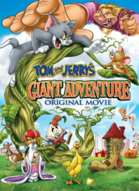 Tom and Jerry&#39s Giant Adventure