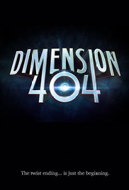 Dimension 404 Season 1