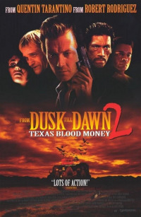 From Dusk Till Dawn 2: Texas Blood Money