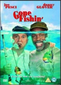 Gone Fishin&#39
