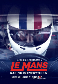 Le Mans: Racing Is Everything Season 1