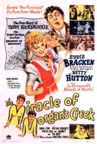 The Miracle of Morgan&#39s Creek