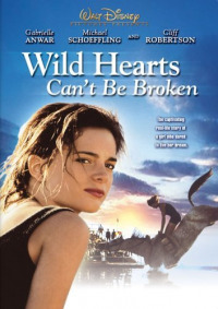 Wild Hearts Can&#39t Be Broken