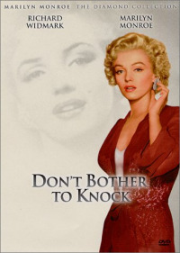 Don&#39t Bother to Knock