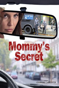 Mommy&#39s Secret