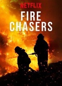 Fire Chasers Season 1