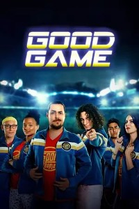 Good Game Season 1