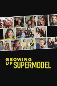Growing Up Supermodel Season 1