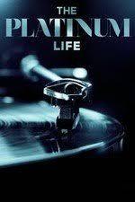 The Platinum Life Season 1