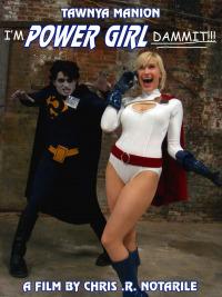I&#39m Power Girl Dammit!!!