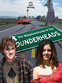 The Misadventures of the Dunderheads