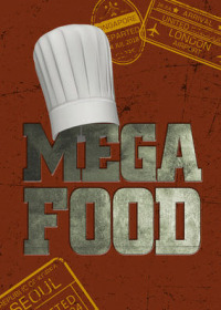 Mega Food Season 1