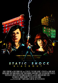 Static Shock Blackout