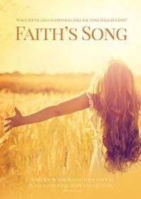 Faith&#39s Song
