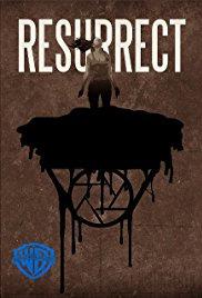 Resurrect