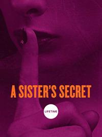 A Sister&#39s Secret