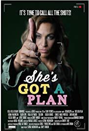 She&#39s Got a Plan