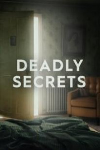 Deadly Secrets Season 1