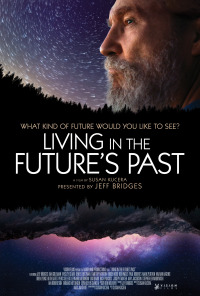 Living in the Future&#39s Past